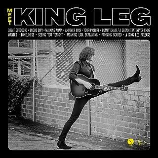Meet King Leg