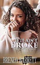 If It Ain't Broke (Three Rivers Book 4)