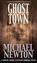 Ghost Town (Gideon Thorn #3)