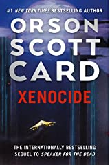 Xenocide: Volume Three of the Ender Saga (Ender Quintet Book 3) Kindle Edition