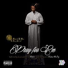 Pray for Em (feat. Tana Baby) [Explicit]