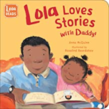 Lola Loves Stories with Daddy (Lola Reads)
