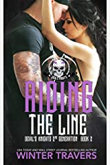 Riding the Line (Devil's Knights 2nd Generation) Kindle Edition