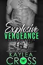 Explosive Vengeance (Vengeance Series Book 3)