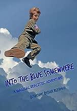 Into The Blue Somewhere