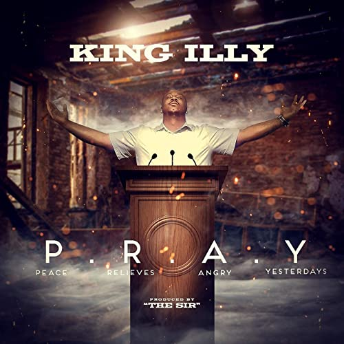 King illy - P.R.A.Y 2019
