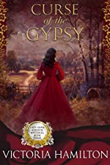 Curse of the Gypsy (Lady Anne Addison Mysteries Book 3) Kindle Edition