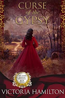 Curse of the Gypsy (Lady Anne Addison Mysteries Book 3)