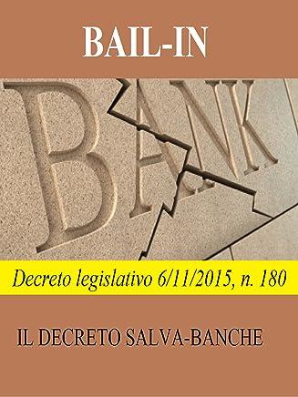 Bail-in: Decreto legislativo 6/11/2015, n. 180
