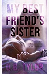 My Best Friend's Sister Kindle Edition