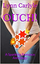 OUCH!: A Spanking Romance Anthology