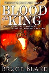 Blood of the King: The First Book in the Khirro's Journey Epic Fantasy Trilogy Kindle Edition