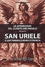 San Uriele e sant'Annibale Maria di Francia. Le apparizioni del quarto arcangelo: 9
