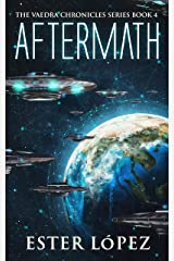 Aftermath: The Vaedra Chronicles Series Book 4 Kindle Edition