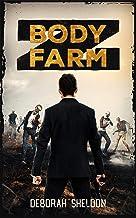 Body Farm Z