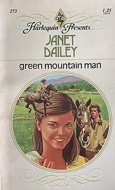 GREEN MOUNTAIN MAN (Harlequin Presents #272)