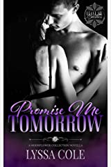 Promise Me Tomorrow (Leave Me Breathless) Kindle Edition