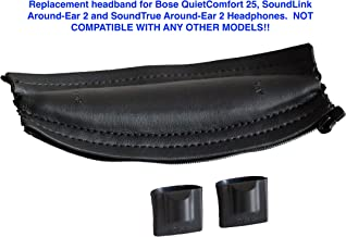 Replacement Headband Cushion pad for Bose Quiet Comfort 25 (QC25), SoundLink Around Ear 2 and SoundTrue Around Ear 2 Headphones (Black) The Headband is NOT Compatible with Any Other Headphone Models