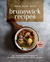 Nom Nom New Brunswick Recipes: An Illustrated Cookbook of Delicious Maritime Dish Ideas!
