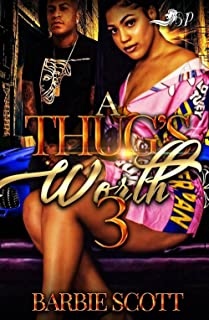 A Thug's Worth 3