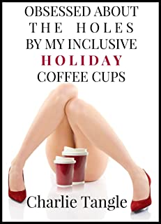 OBESSED ABOUT THE HOLES BY MY INCLUSIVE HOLIDAY COFFEE CUPS
