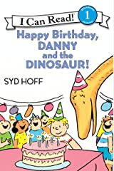 Happy Birthday, Danny and the Dinosaur! (I Can Read Level 1) Kindle Edition