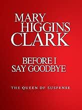 Mary Higgins Clark: Before I Say Goodbye