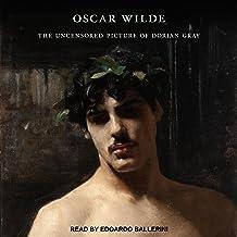 The Uncensored Picture of Dorian Gray
