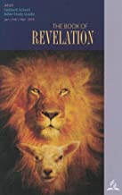 The Book of Revelation: Adult Bible Study Guide 1Q 2019