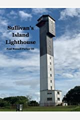 Sullivan's Island Lighthouse Kindle Edition