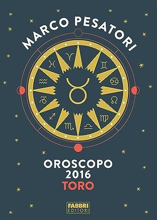 Toro - Oroscopo 2016