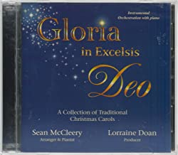 Gloria in Excelsis Deo: A Collection of Traditional Christmas Carols