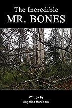 The Incredible Mr Bones