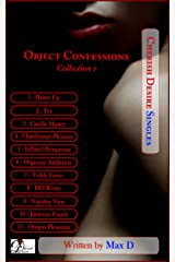 Object Confessions Collection 1 (Cherish Desire Singles) Kindle Edition