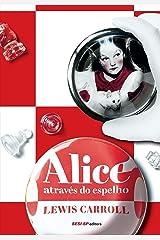 Alice através do espelho (Cosac Naify por SESISP Editora) eBook Kindle