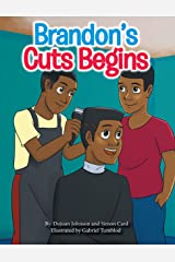 Brandon's Cuts Begins (You Got Options Financial Literacy Series) Kindle Edition
