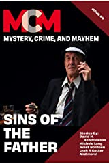 Sins Of The Father: Mystery, Crime, and Mayhem: Issue 4 Kindle Edition