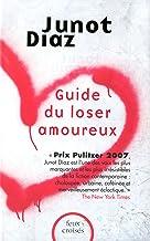 Guide du loser amoureux (FEUX CROISES) (French Edition)