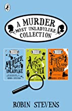 A Murder Most Unladylike Collection: Books 1, 2 and 3 (Murder Most Unladylike Collections)