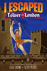 I Escaped The Tower of London Kindle Edition