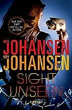 Sight Unseen: A Novel (Kendra Michaels Book 2)