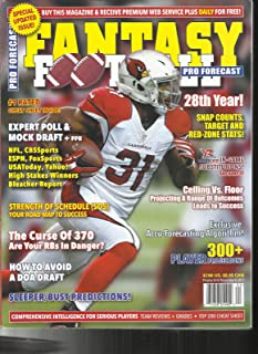 FANTASY FOOTBALL PRO FORECAST MAGAZINE SPECIAL UPDATED ISSUE! ISSUE, 2017