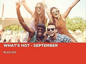 What's Hot - September
