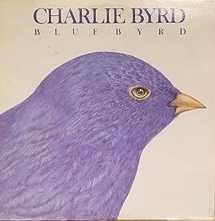 Blue Byrd : Vou Vivendo; Nice Work If you Can Get It; Jitterbug Waltz; Carinhoso; Moma, I'll Be Home Someday; Saturday Night Fish Fry (1979 Vinyl Record)