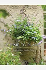 A Time to Plant Kindle Edition
