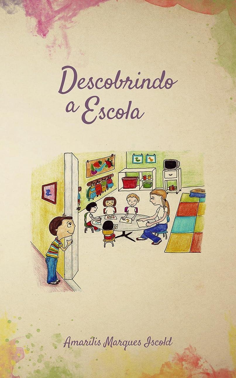 なぜ告発どこかDescobrindo a Escola (Portuguese Edition)