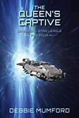 The Queen's Captive (Universal Star League Book 4) Kindle Edition