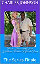 Princess Luanne and Wizard Heatheria: Darkness Before the Dawn: The Series Finale (Princess Luanne and Wizard Heatheria: The Fellowship of Light Book 15) (English Edition)