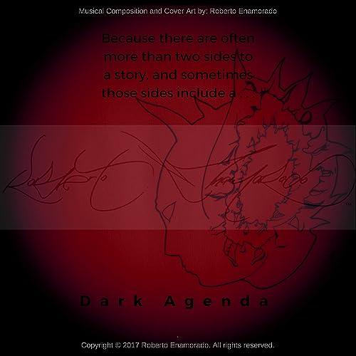 Dark Agenda (Special Edition) by Roberto Enamorado aka ...