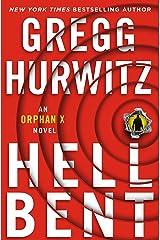 Hellbent: An Orphan X Novel Kindle Edition